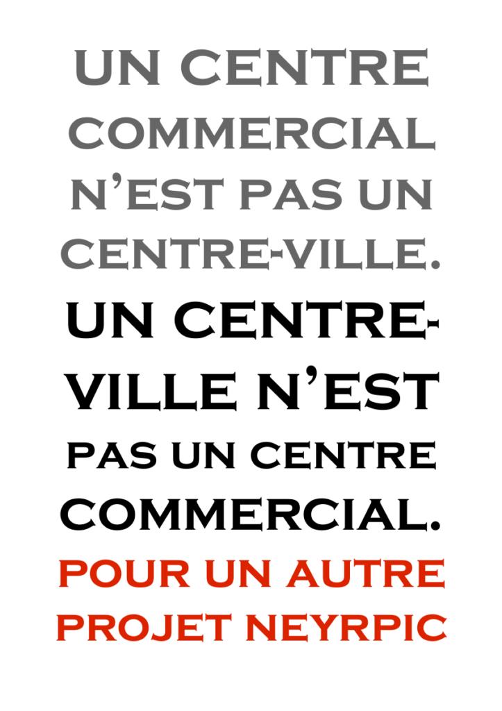 un centre commercial n'est pas un centre-ville. un centre-ville n'est pas un centre commercial. pour un autre projet neyrpic